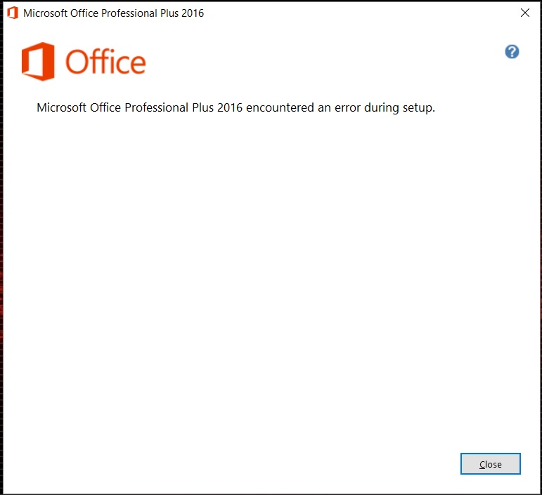 Microsoft Office Professional 2016 encountered an error during setup.